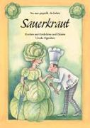 Cover-Bild zu Sei mir gegrüßt, du liebes Sauerkraut von Oppolzer, Ursula