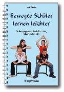 Cover-Bild zu Bewegte Schüler lernen leichter von Oppolzer, Ursula