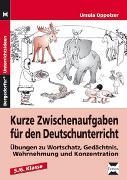 Cover-Bild zu Kurze Zwischenaufgaben für den Deutschunterricht von Oppolzer, Ursula