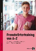 Cover-Bild zu Fremdwörtertraining von A-Z von Oppolzer, Ursula
