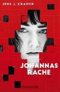 Cover-Bild zu Kramer, Jens J.: Johannas Rache