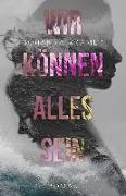 Cover-Bild zu Kramer, Johanna: Wir können alles sein