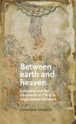 Cover-Bild zu Kramer, Johanna: Between earth and heaven (eBook)