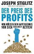 Cover-Bild zu Stiglitz, Joseph: Der Preis des Profits