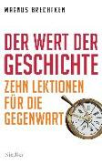 Cover-Bild zu Brechtken, Magnus: Der Wert der Geschichte