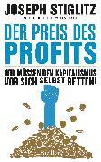Cover-Bild zu Stiglitz, Joseph: Der Preis des Profits (eBook)