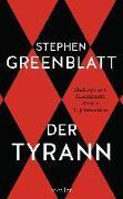 Cover-Bild zu Greenblatt, Stephen: Der Tyrann