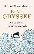 Cover-Bild zu Mendelsohn, Daniel: Eine Odyssee