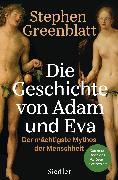 Cover-Bild zu Greenblatt, Stephen: Die Geschichte von Adam und Eva (eBook)