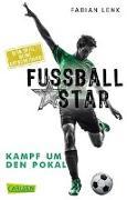 Cover-Bild zu Fußballstar 4: Kampf um den Pokal von Lenk, Fabian