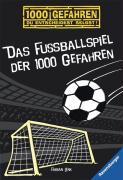 Cover-Bild zu Das Fussballspiel der 1000 Gefahren von Lenk, Fabian
