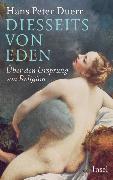 Cover-Bild zu Diesseits von Eden von Duerr, Hans Peter