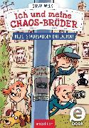 Cover-Bild zu Ich und meine Chaos-Brüder - Hilfe, Staubsauger entlaufen! (eBook) von Welk, Sarah