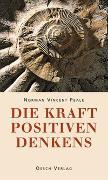 Cover-Bild zu Die Kraft positiven Denkens von Peale, Norman V