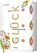 Cover-Bild zu Mein Glück in meiner Hand von Weneit, Sina