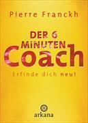 Cover-Bild zu Der 6-Minuten-Coach von Franckh, Pierre