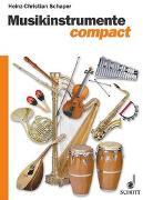 Cover-Bild zu Schaper, Heinz-Christian: Musikinstrumente compact