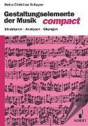 Cover-Bild zu Schaper, Heinz-Christian: Gestaltungselemente der Musik compact