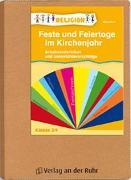 Cover-Bild zu Feste und Feiertage im Kirchenjahr - Klasse 3/4 von Kurt, Aline