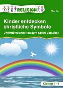 Cover-Bild zu Kinder entdecken christliche Symbole von Kurt, Aline
