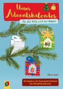 Cover-Bild zu Unser Adventskalender für die Kita und zu Hause von Kurt, Aline