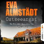 Cover-Bild zu Ostseeangst - Pia Korittkis vierzehnter Fall - Kommissarin Pia Korittki (Audio Download) von Almstädt, Eva