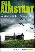 Cover-Bild zu Kalter Grund (eBook) von Almstädt, Eva