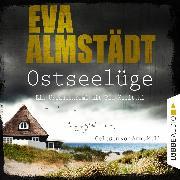 Cover-Bild zu Ostseelüge - Ein Urlaubskrimi mit Pia Korittki 3 (Ungekürzt) (Audio Download) von Almstädt, Eva