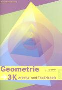 Cover-Bild zu Geometrie 3K. Arbeits- und Theorieheft von Mittler, Laura