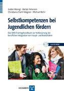 Cover-Bild zu Selbstkompetenzen bei Jugendlichen fördern von Monigl, Eszter