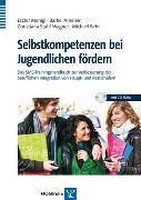 Cover-Bild zu Selbstkompetenzen bei Jugendlichen fördern (eBook) von Monigl, Eszter