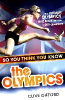 Cover-Bild zu So You Think You Know: The Olympics (eBook) von Gifford, Clive