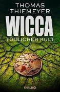 Cover-Bild zu Wicca - Tödlicher Kult (eBook) von Thiemeyer, Thomas