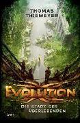 Cover-Bild zu Evolution (1). Die Stadt der Überlebenden von Thiemeyer, Thomas