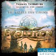 Cover-Bild zu Evolution (3). Die Quelle des Lebens (Audio Download) von Thiemeyer, Thomas