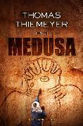 Cover-Bild zu Medusa (eBook) von Thiemeyer, Thomas