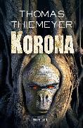 Cover-Bild zu Korona (eBook) von Thiemeyer, Thomas