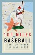 Cover-Bild zu eBook 100 Miles of Baseball