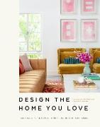 Cover-Bild zu eBook Design the Home You Love