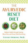 Cover-Bild zu eBook The Ayurvedic Reset Diet