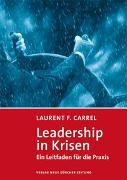 Cover-Bild zu Leadership in Krisen von Carrel, Laurent F.