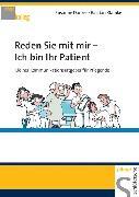 Cover-Bild zu Reden Sie mit mir - Ich bin Ihr Patient (eBook) von Danzer, Susanne
