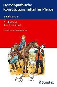 Cover-Bild zu Homöopathische Konstitutionsmittel für Pferde von Quast, Carolin