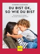 Cover-Bild zu Du bist ok, so wie du bist von Saalfrank, Katharina