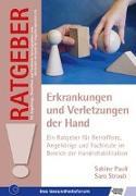 Cover-Bild zu Erkrankungen und Verletzungen der Hand von Pauli, Sabine