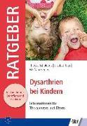Cover-Bild zu Dysarthrien bei Kindern von Schölderle, Theresa