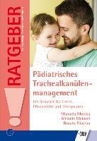 Cover-Bild zu Pädiatrisches Trachealkanülenmanagement von Motzko, Manuela