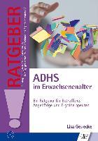 Cover-Bild zu ADHS im Erwachsenenalter von Geuecke, Lisa