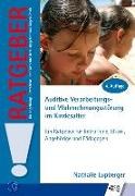 Cover-Bild zu Auditive Verarbeitungs- und Wahrnehmungsstörung im Kindesalter von Lupberger, Nathalie