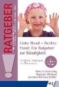 Cover-Bild zu Linke Hand - Rechte Hand: Ein Ratgeber zur Händigkeit von Vasterling, Almuth